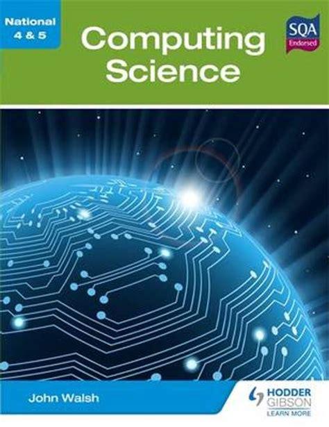 libro national 5 computing science bol com national 4 5 computing science 9781444182200 john walsh boeken