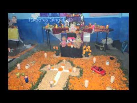 imagenes impactantes de muertos algunas imagenes de ofrendas de dia de muertos youtube