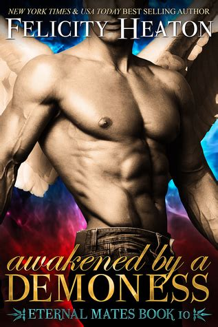unchained by a forbidden eternal mates series books warrior winmill awakened by a demoness by felicity