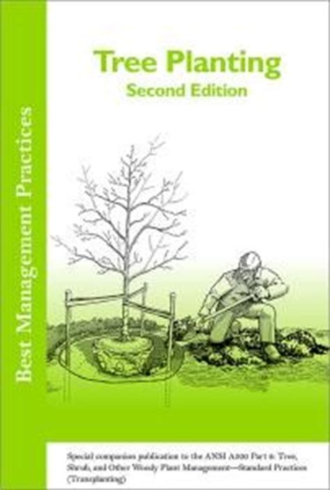 Tree Planters Notes by Hort Notes Tree Planting What Do The Standards Say