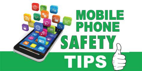 10 Tips On How To Get His Phone Number by Mobile Phone Safety Tips 10 Tips For Smartphone