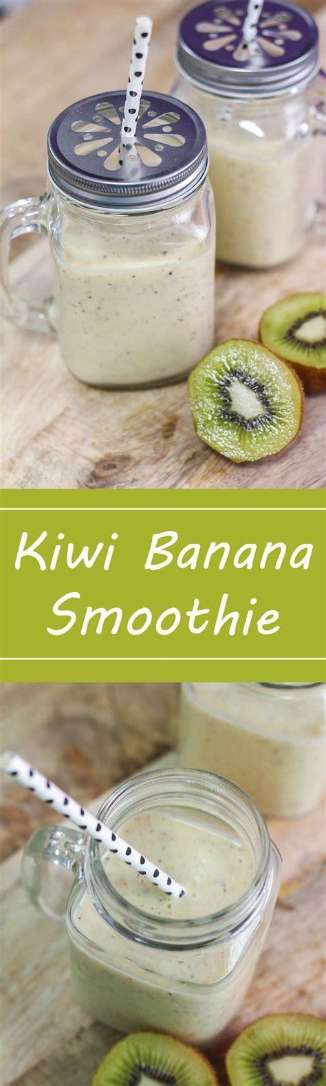 Kiwi Banana Detox Smoothie by Best 25 Banana Smoothies Ideas On