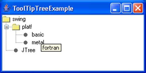 java swing tooltip tooltip tree exle tree 171 swing components 171 java