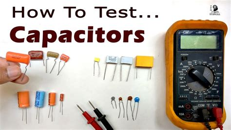 how to test a capacitor by multimeter how to test capacitors with and without using multimeter