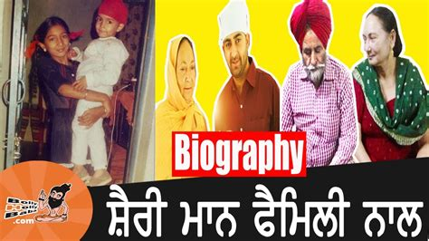 biography movies on youtube sharry mann with family biography mother father