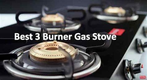 best burner 2018 new models 10 best 3 burner gas stove in india 2018