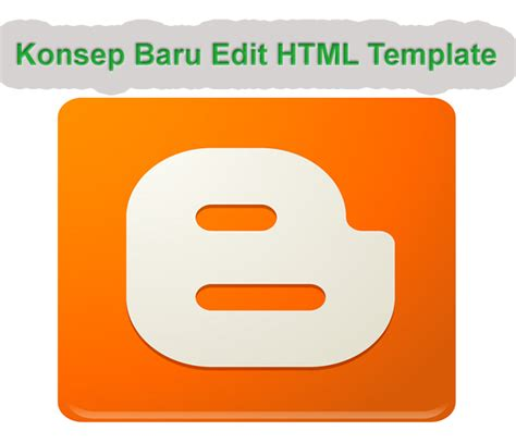 blogger edit html konsep baru edit html template blogger mf3b software