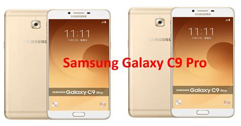 C Samsung C9 Pro Samsung Galaxy C9 Pro Review Specifications Price Gse Mobiles