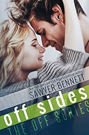 By Sawyer Bennett Off Sides | off sides the off series book 1 kindle edition by