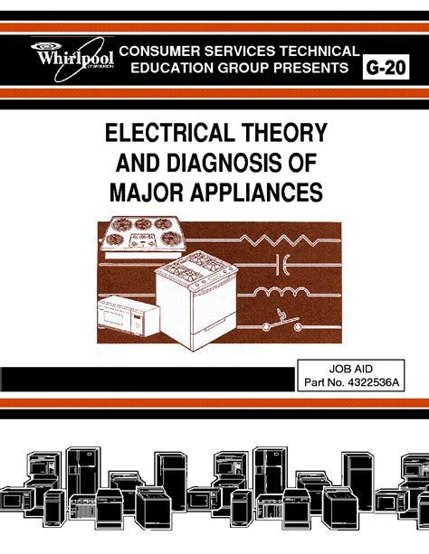 whirlpool g 20 e whirlpool g 20 electrical theory and diagnosis of major