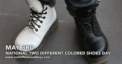 with two different colored national two different colored shoes day