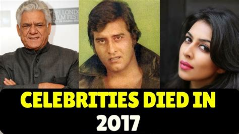bollywood actor who died in 2017 most famous 6 indian celebrities who died in 2017