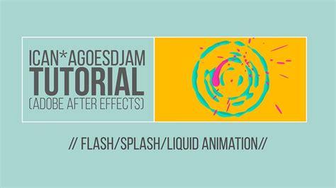 tutorial flash bahasa indonesia flash splash liquid animation bahasa indonesia youtube