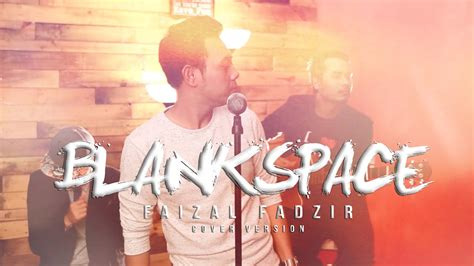 blank space version cover blank space version faizal fadzir cover ver