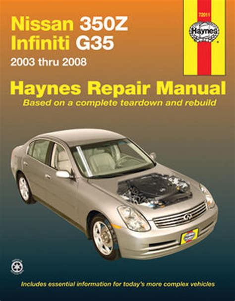 free auto repair manuals 2003 infiniti q auto manual nissan 350z and infiniti g35 haynes repair manual 2003 2008 hay72011