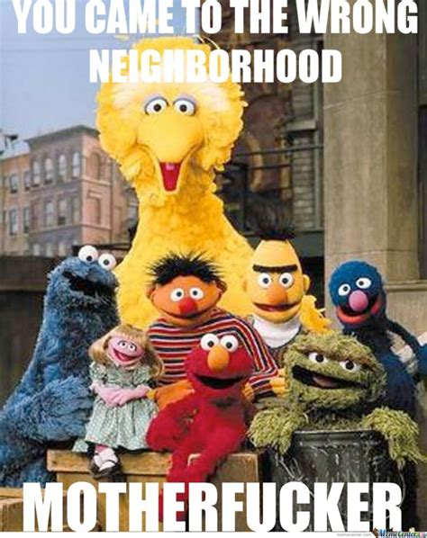 Sesame Street Memes - 12 hilarious sesame street memes that are f yeah awesome