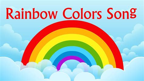 order of colors in a rainbow nursery rhyme rainbow colors song learning colors for