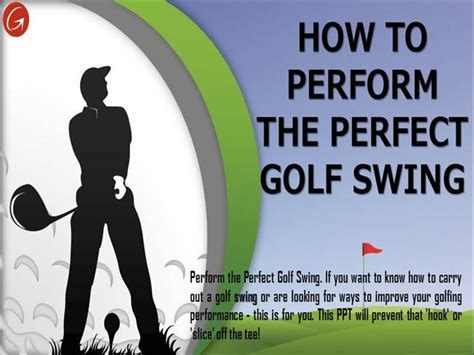 how to perform the perfect golf swing how to perform the perfect golf swing authorstream