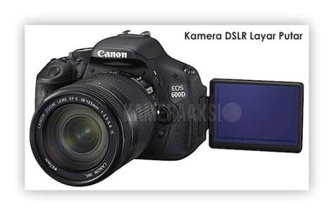 Kamera Canon Eos 600d Murah rekomendasi kamera dslr layar putar murah kameraaksi