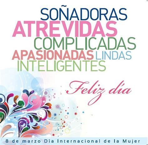 imagenes feliz dia internacional de la mujer conmemoraci 243 n del d 237 a internacional de la mujer 8 de