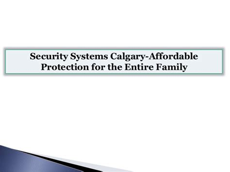 security systems calgary affordable protection for the