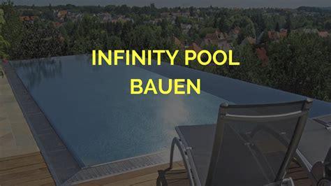 infinity pool bauen infinity pool bauen