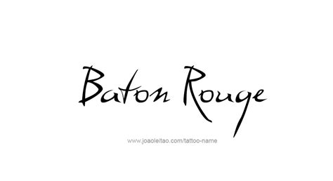tattoo baton rouge baton usa capital city name designs tattoos