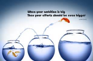 Man without ambition is like a beautiful worm it can creep but