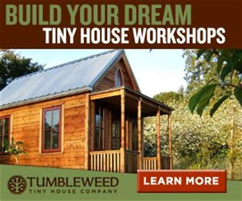 Tiny Houses For Sale Tumbleweed Tiny Houses Workshop Tumbleweed Tiny House Workshop
