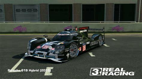 porsche 919 hybrid real racing 3 real racing 3 porshe 919 hybrid 2015 youtube