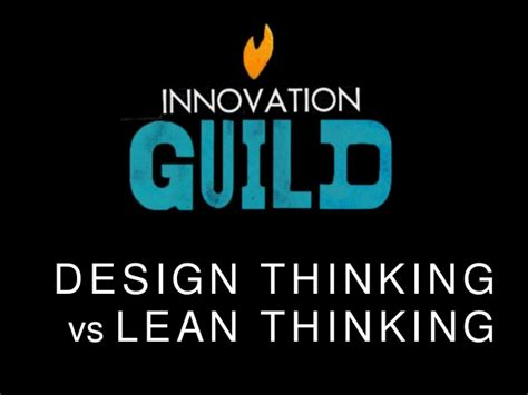 design thinking vs lean startup design thinking vs lean startup which to use and when