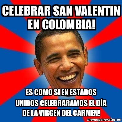 imagenes memes san valentin meme obama celebrar san valentin en colombia es como si
