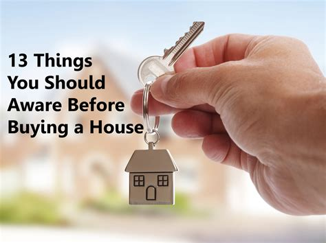 what to do after you buy a house what to do before buying a house 13 things you should aware before buying a house