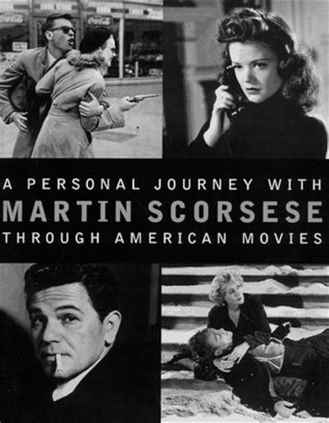 a personal journey with martin scorsese through american movies by martin scorsese reviews