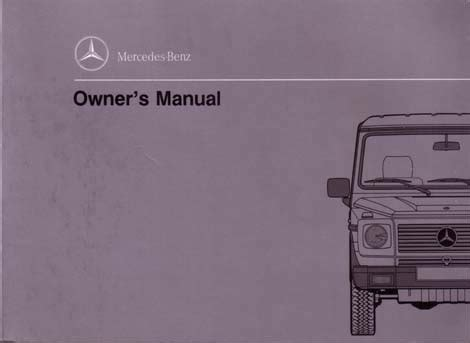 g class 463 gelaendewagen owners manuals and operating instructions g class 463 gelaendewagen owners manuals and operating instructions