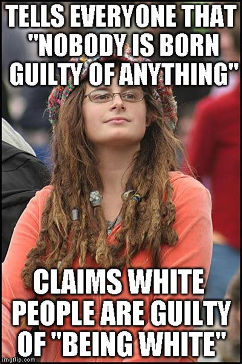 Liberal Girl Meme - liberal college girl imgflip