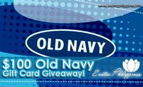 Old Navy Giveaway - 100 old navy gift card giveaway exotic philippines