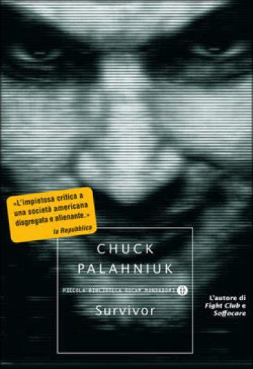 libro survivors survivor chuck palahniuk libro mondadori store