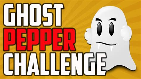 the pepper challenge ghost pepper challenge
