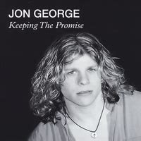 the song jon george jon george keeping the promise cd baby store