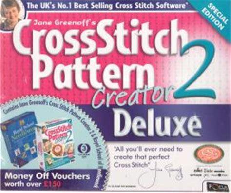 pattern maker deluxe editor jane greenoff s cross stitch pattern creator 2 deluxe