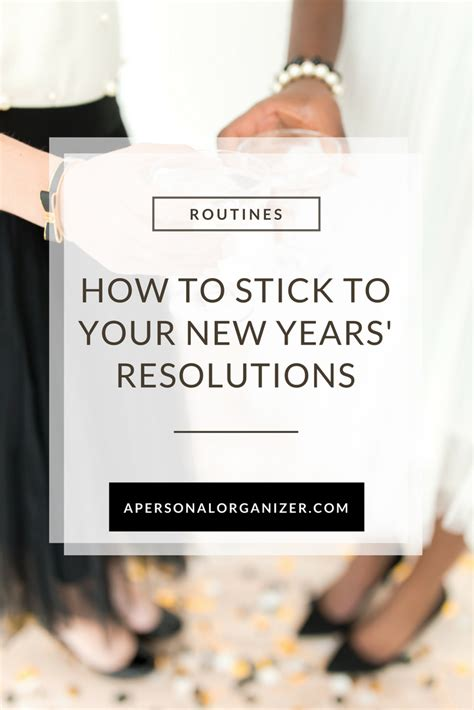how to stick to your new years resolutions helena alkhas