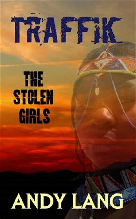 the stolen books traffik the stolen by andy lang reviews