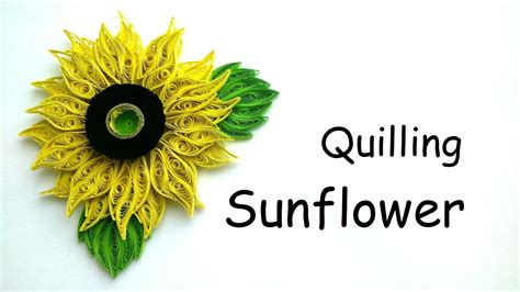 quilling sunflower tutorial quilling flowers tutorial quilling sunflower paper
