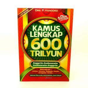 Kamus Pelajar 600 T grosir buku kamus lengkap inggris indonesia 600 trilyun syahrini shop