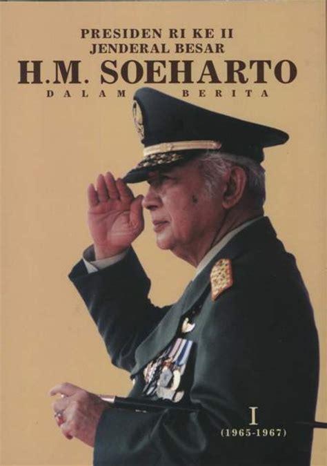 Anak Desa Biografi Presiden Soeharto 1 tahukah anda biografi presiden soeharto