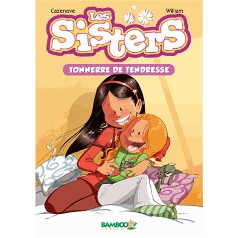 libro le gaffiot de poche les sisters tome 6 tonnerre de tendresse livre romans en poche cultura