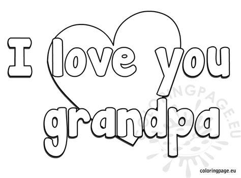 printable birthday cards to color for grandpa i love you grandpa coloring page