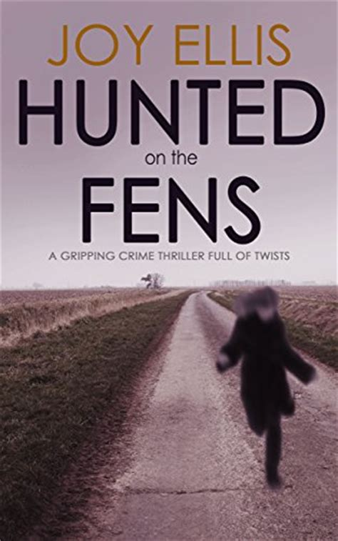 evil crimes a gripping crime thriller of twists books hunted on the fens a gripping crime thriller of twists