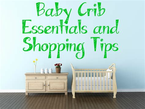 baby crib shopping baby crib essentials and shopping tips sippy cup